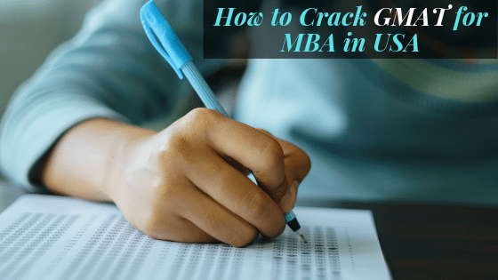 How to crack GMAT for MBA in USA study abroad